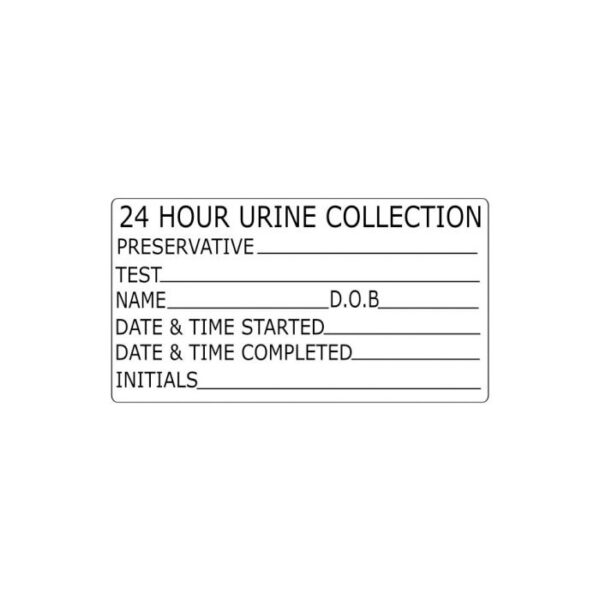 24 Hour Urine Collection... Label